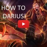 How to Darius – League of Legends