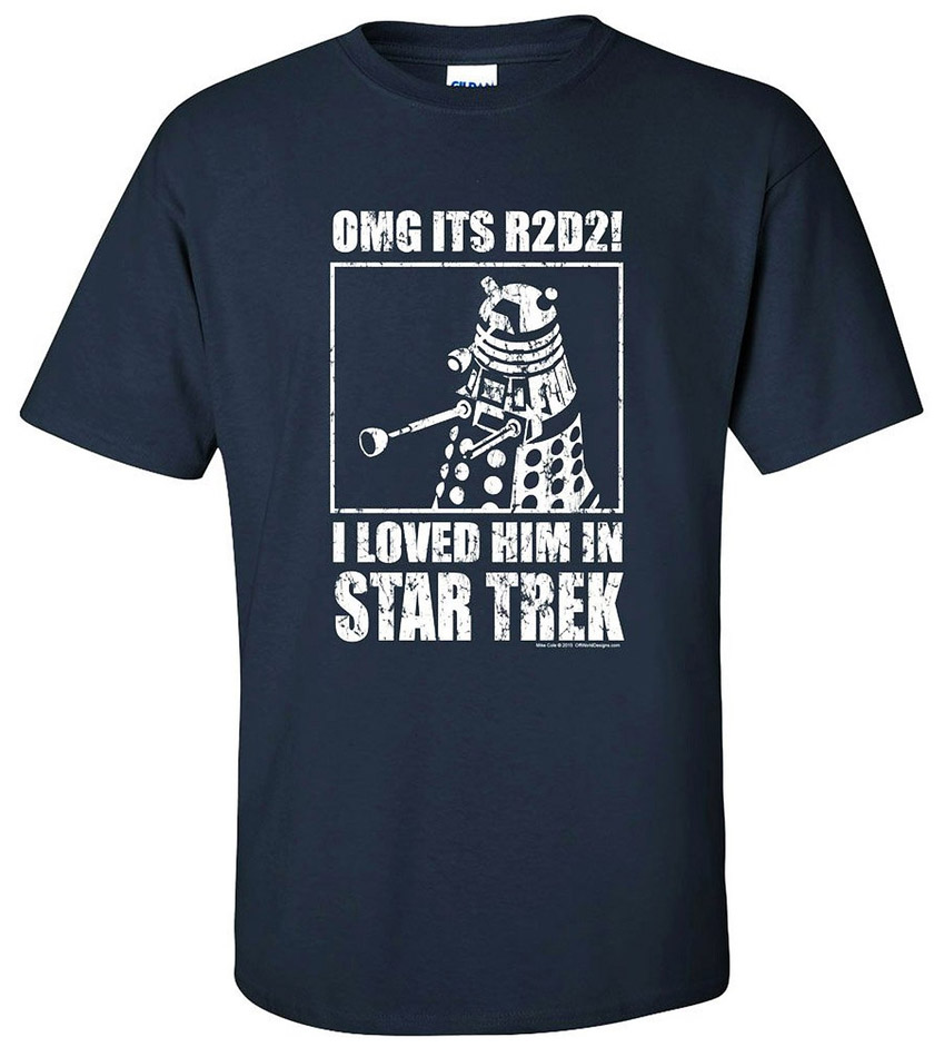 T-shirt OMG It's R2-D2 ! I Loved Him in Star Trek!
