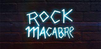 Rock Macabre : la mini-série