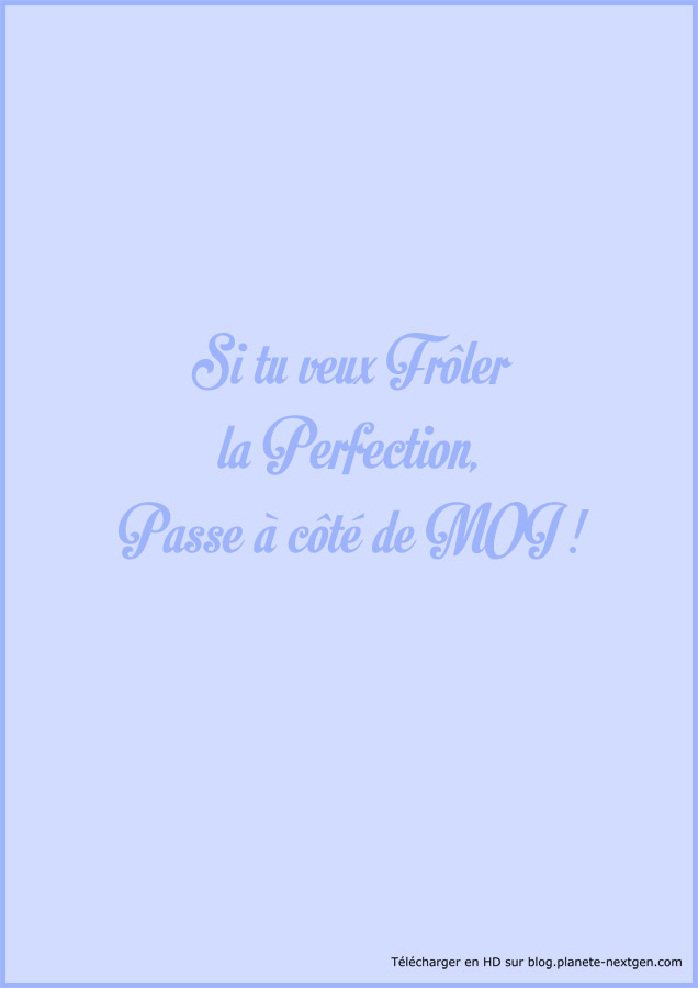 Envie de frôler la perfection ?