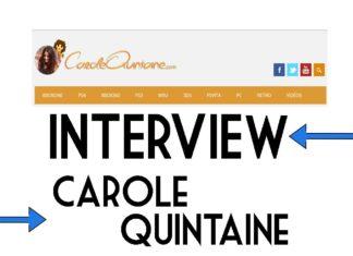 Interview de Carole Quintaine